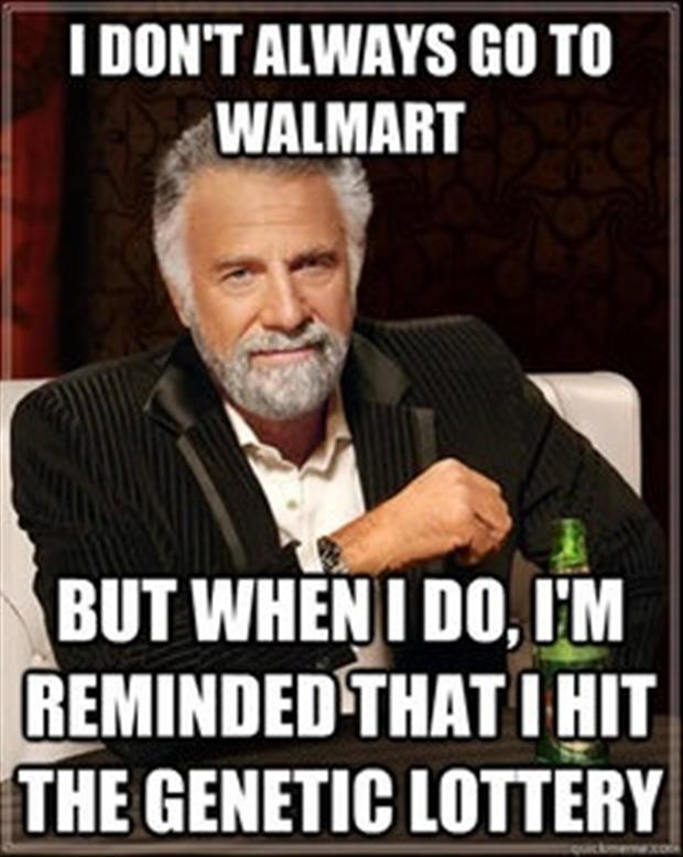 most interesting man meme, wal mart