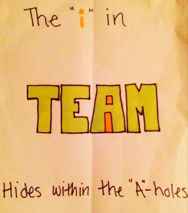 the i in team hides in the a holes