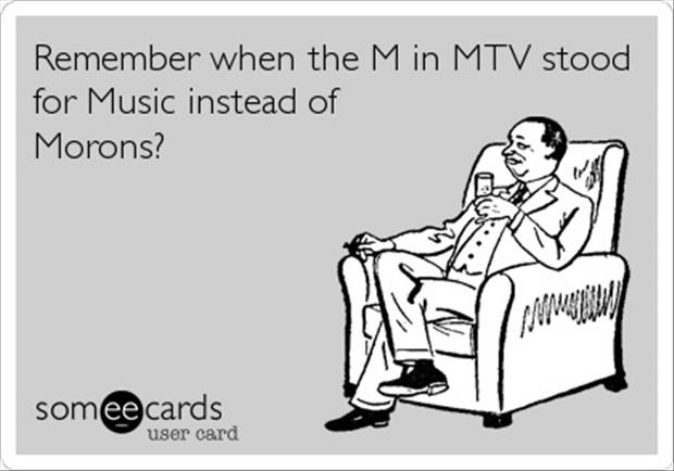 the m in mtv stands for morons
