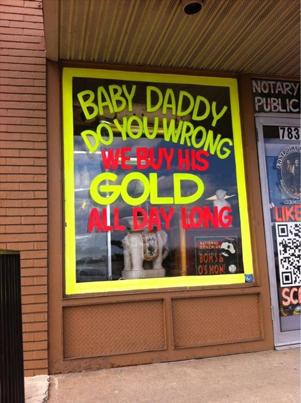 we buy gold funny signs