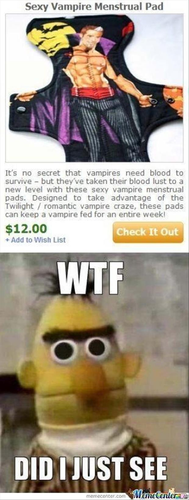 wtf did I just see vampire menstral pads