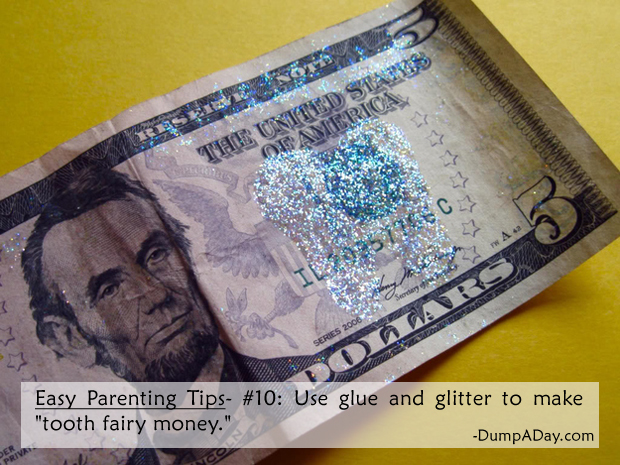 Easy Parenting Tips 10- tooth fairy money