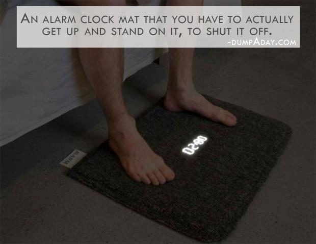 Geek Genius Ideas- the alarm clock mat, you have to actually get up and stand on it to shut it off