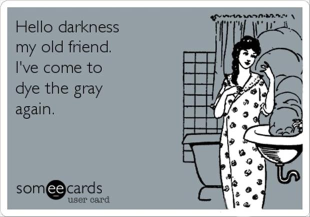 a hello darkness my old friend, funny quotes