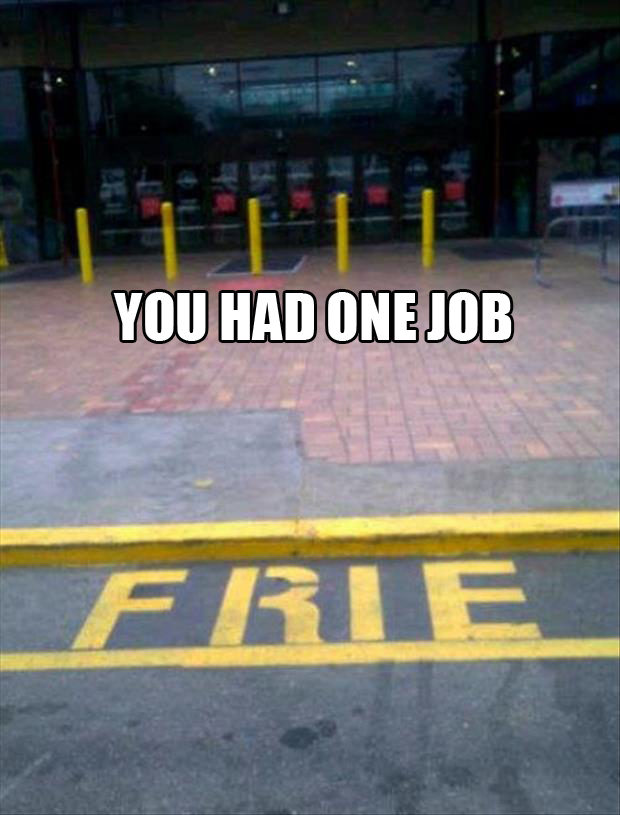 fire you had one job
