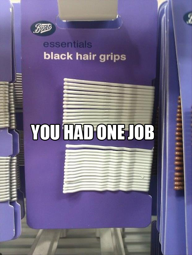 hair ties you had one job