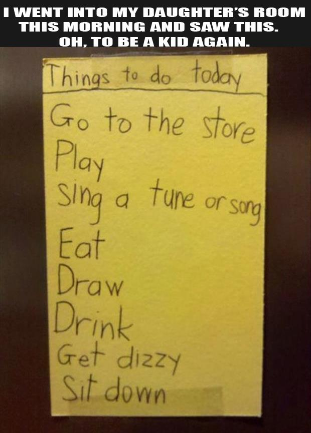 my daughter made of list of things to do today
