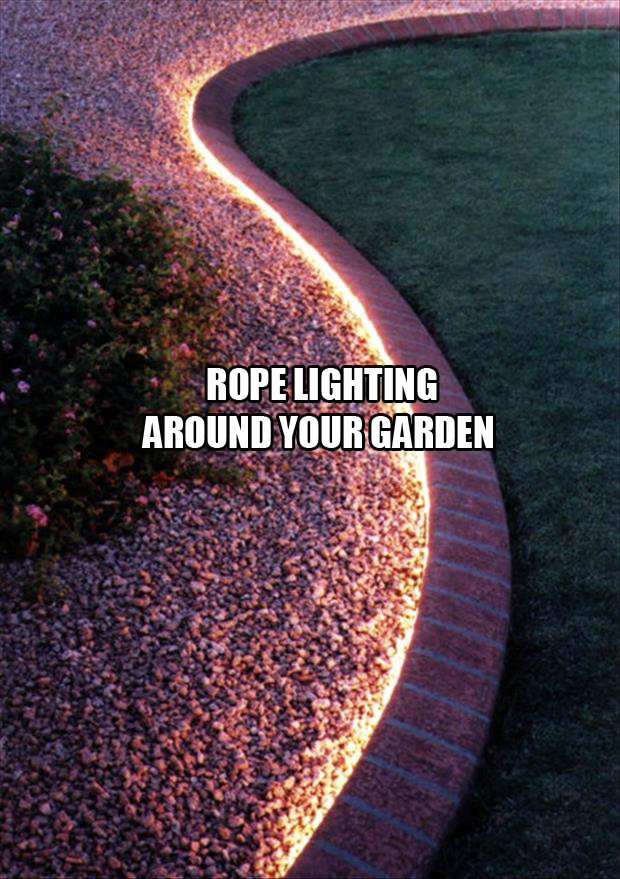 rope lighting around your garden