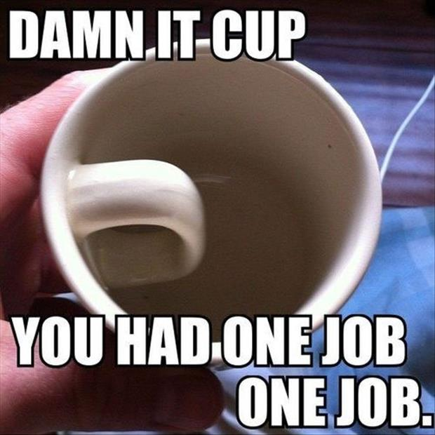 you had one job coffee cup