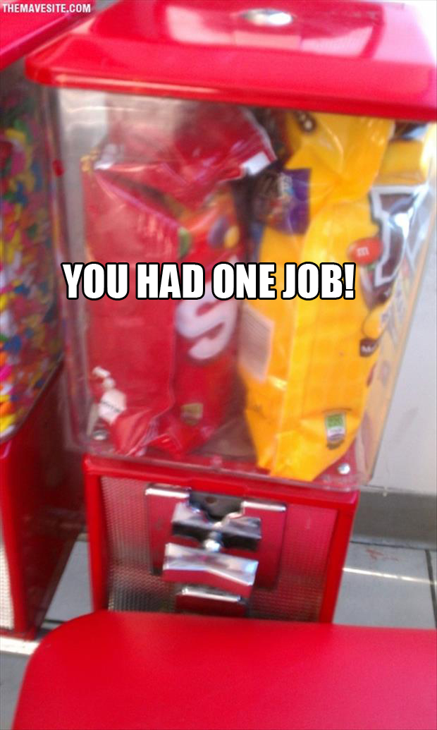 you had one job vending machine