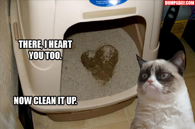 a I love you, now clean it up