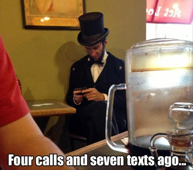 abe lincoln texting