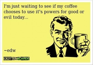 funny coffee quotes - Dump A Day