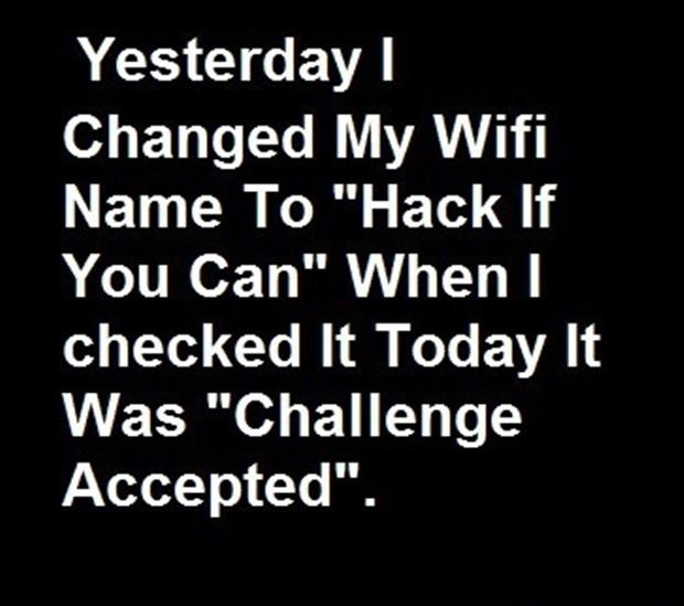 Funny Wifi Names: 8 Unreasonable Things We'll Do For WiFi Access · The Daily