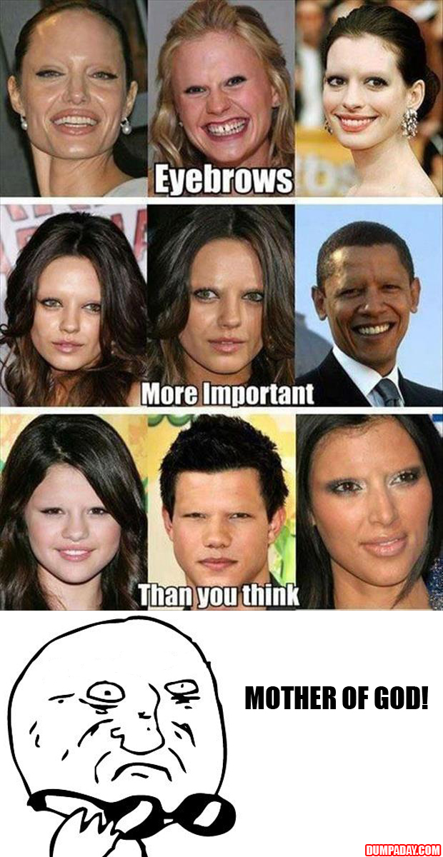 mother of god funny eyebrows