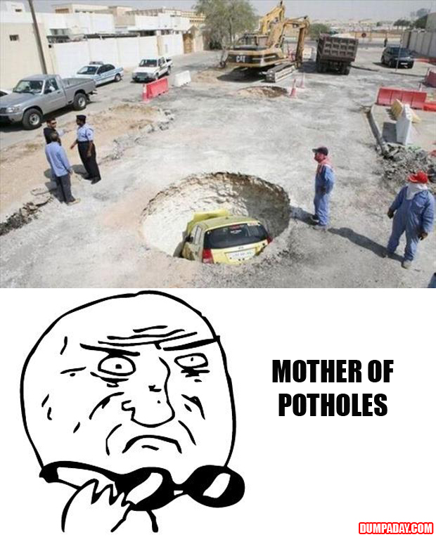 mother of god, potholes