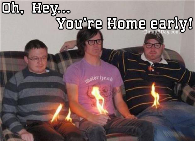 oh hey you're home early light penis on fire