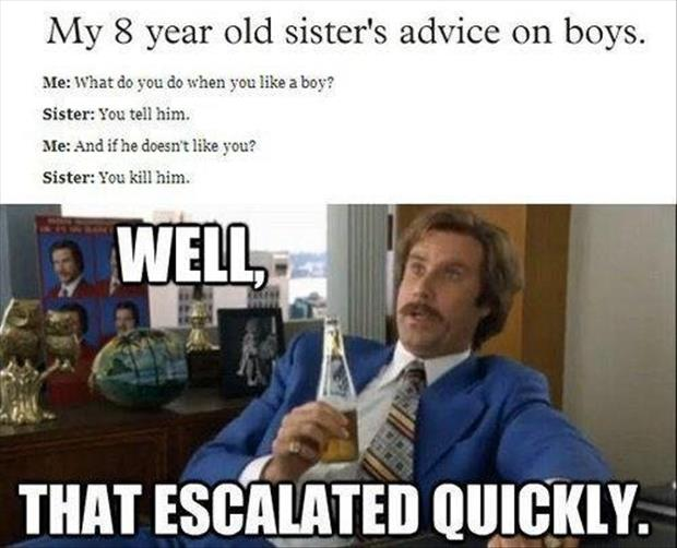 Funny Memes To Him : The best of quot well that escalated quickly pics