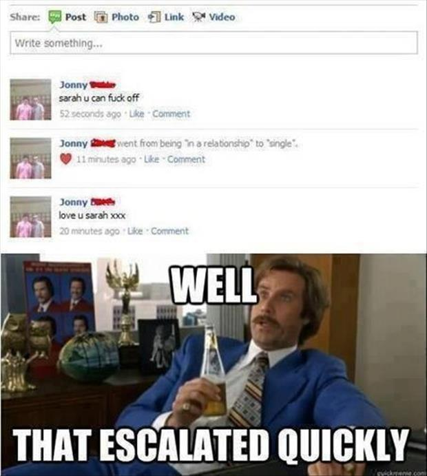well that escalated quickly meme (14)