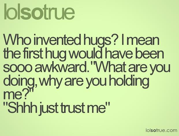 who invented hugs