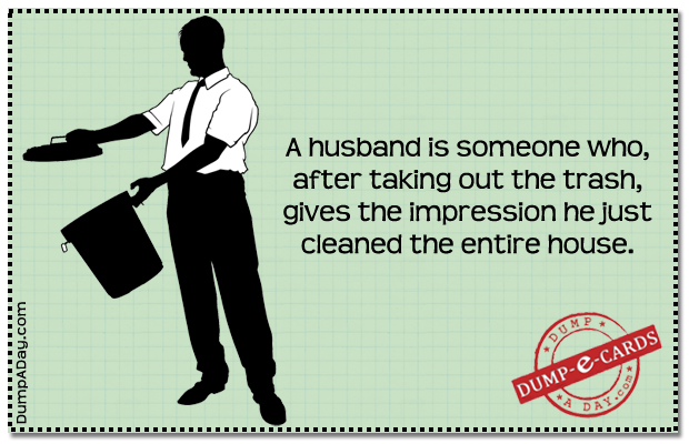 A husband Dump E-card