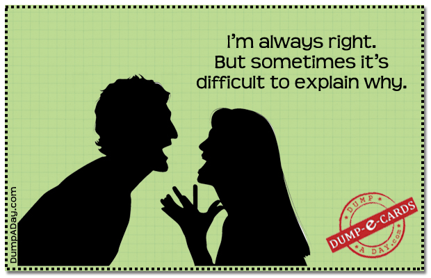 Always right Dump E-card