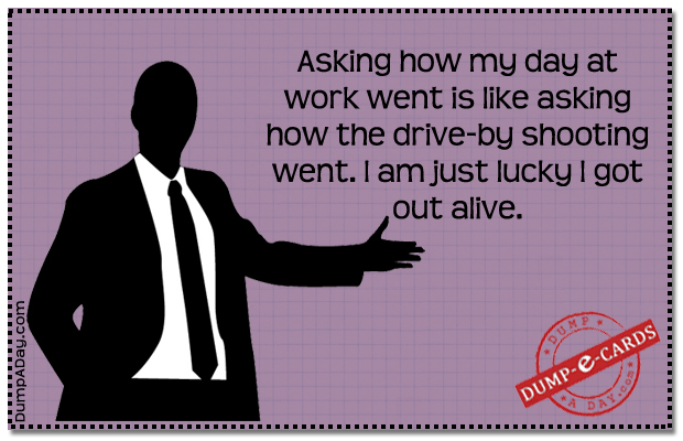 Asking how work wentDump-E-Card