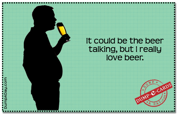 Beer Talking Dump E-card