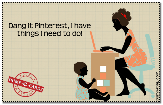 Dant it Pinterest Dump E-card