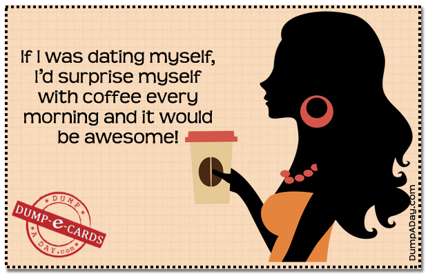 Dating myself Dump E-card
