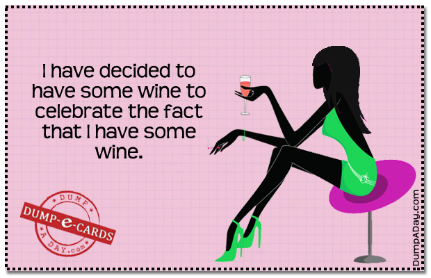 Decided To Have Wine Dump E-card