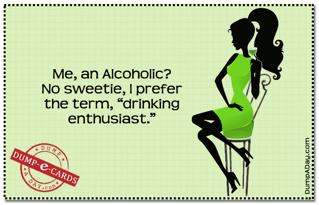 Drinking enthusiast Dump E-card