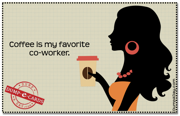 Favorite co-worker Dump E-card
