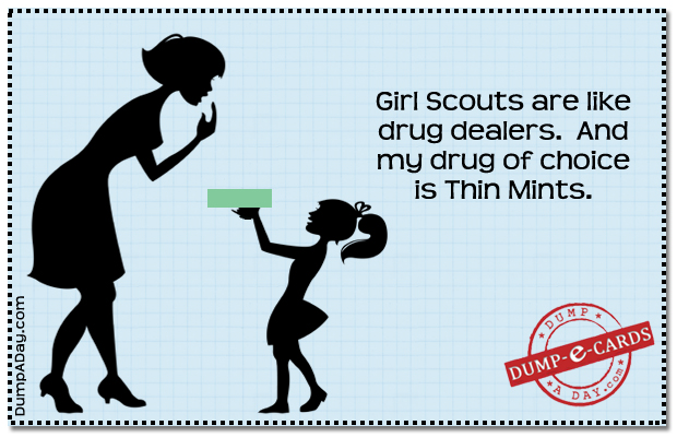 Girl Scout Drug dealers Dump E-card