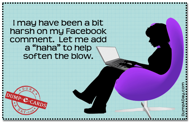 Harsh on Facebook Dump E-card
