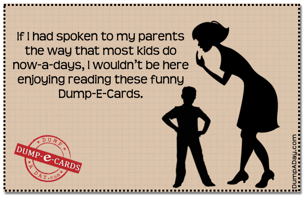 Kids now a days Dump E-card