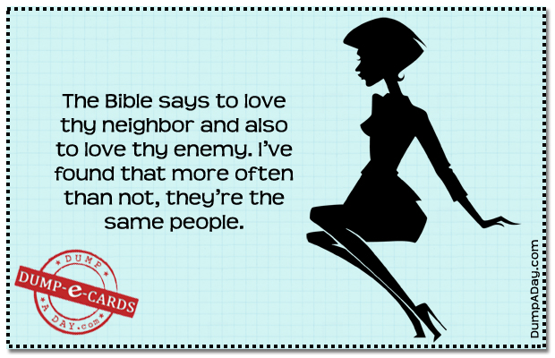 Love Thy neighbor Dump E-card