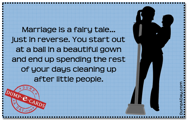 Marriage is a fairy tale Dump E-card