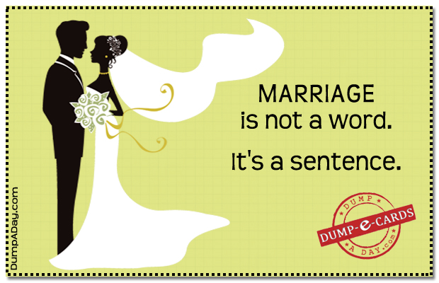 Marriage is not a word Dump-E-Card