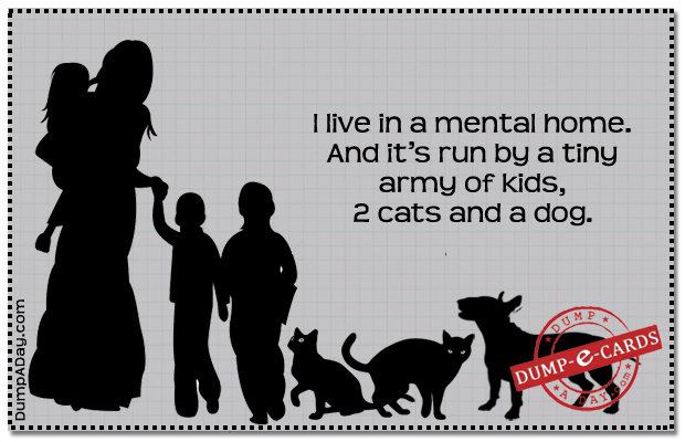 Mental home Dump E-card