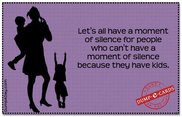 Moment of silence Dump E-card