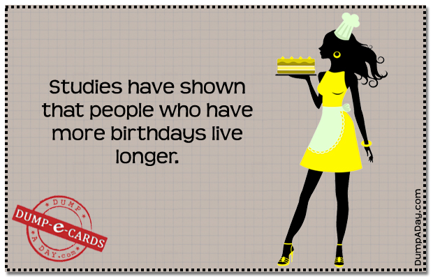 More birthdays Dump E-card