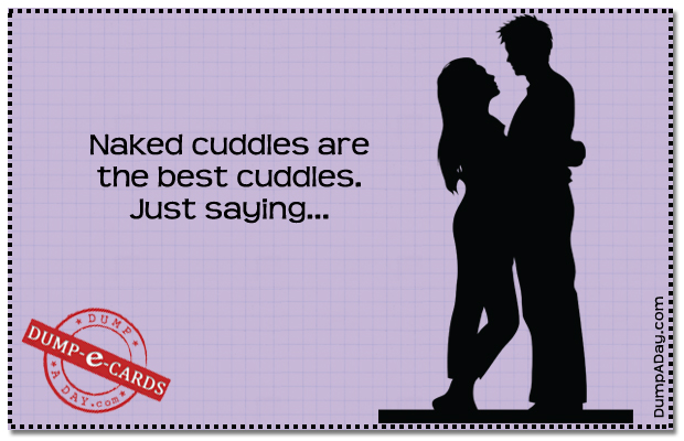 Naked cuddles Dump E-card