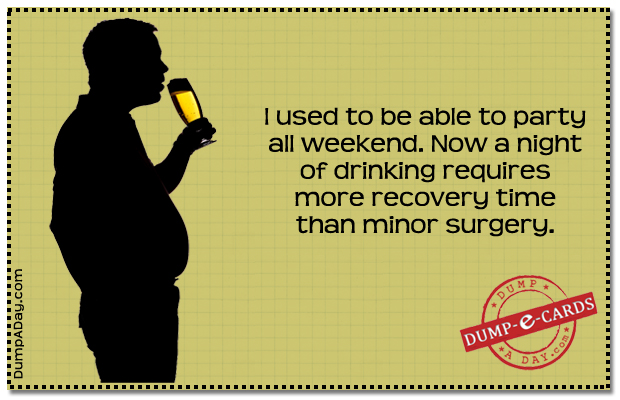Night of drinking Dump E-card