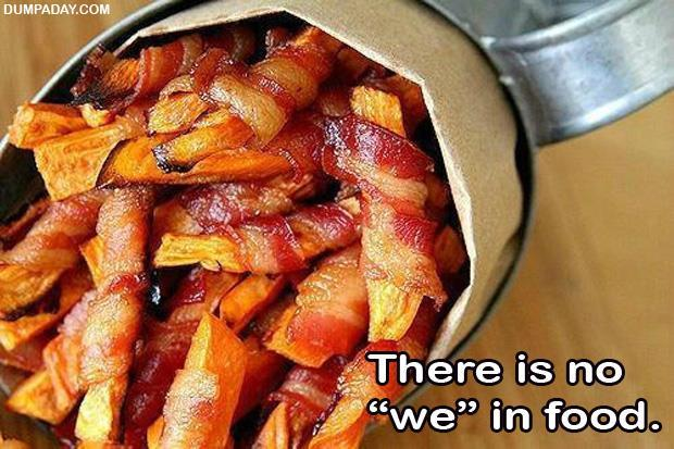 There is no we in food