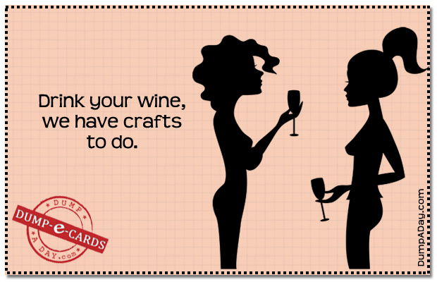 Wine and crafts Dump E-card