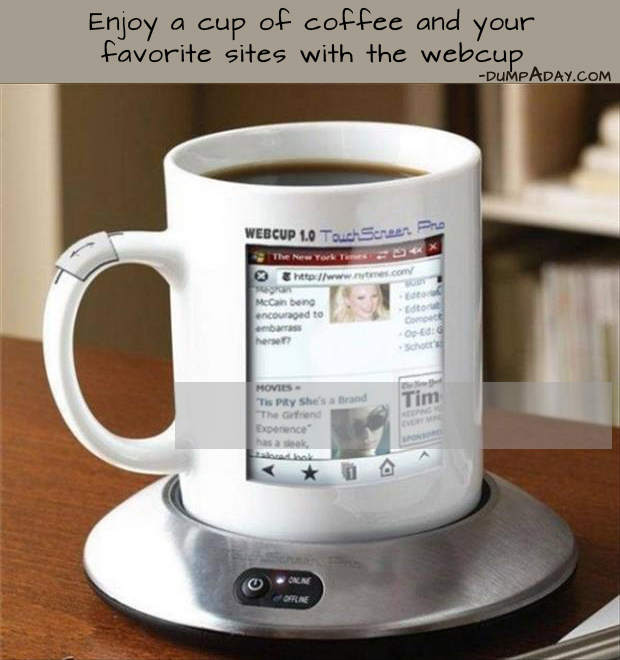 a Genius Ideas- enjoy a cup of coffee and your favorite sites with the web cup