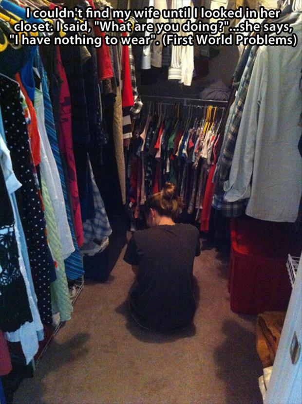 first world problems woman has nothing to wear