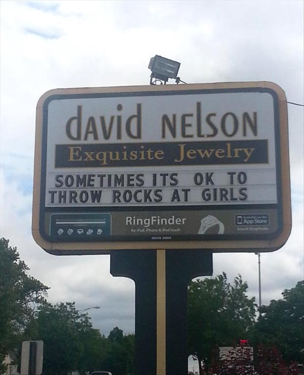 funny business signs throw rocks at girls