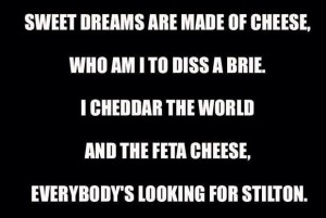 funny cheese quotes